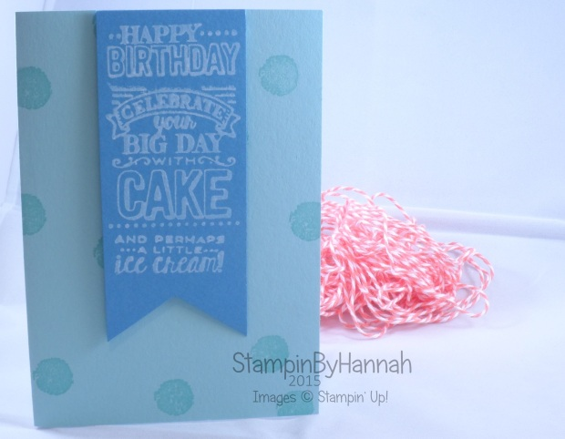 Stampin' Up! UK Sale-a-bration 2015 Big Day Birthday Card
