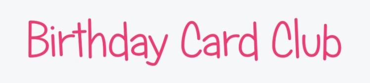 Birthday Card Club