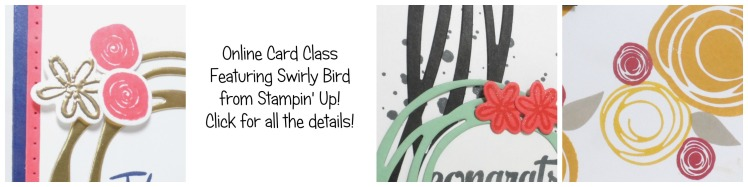 Online Card Class using Swirly Bird from Stampin' Up! UK